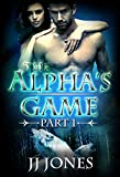 The Alphas Game (A BBW Paranormal Romance)