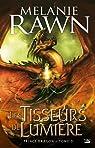 La Trilogie du Prince Dragon, tome 3 : Les Tisseurs de lumière par Rawn