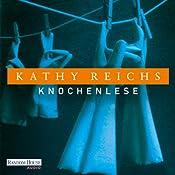 Knochenlese (Tempe Brennan 5) | Kathy Reichs