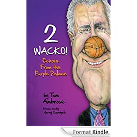 2 WACKO! Echoes From the Purple Palace (English Edition)
