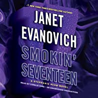 Smokin' Seventeen by Janet Evanovich and narrated by Lorelei King