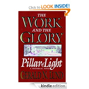 The Work and the Glory - Volume 1 - Pillar of Light Gerald N. Lund