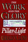 img - for The Work and the Glory - Volume 1 - Pillar of Light book / textbook / text book