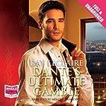 Dante's Ultimate Gamble | Day LeClaire