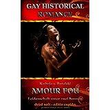 """Amour Fou - Leidenschaft unter zwei Sonnen: Gay Historical Romancevon """"Kathrin von Potulski"""""""
