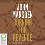 Burning for Revenge: Tomorrow Series #5 (       UNABRIDGED) by John Marsden Narrated by Suzi Dougherty