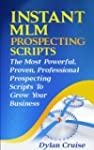 Instant MLM Prospecting Scripts
