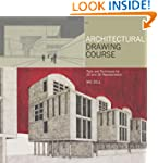 Architectural Drawing Course: Tools a...