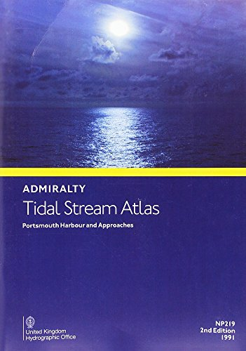 NP219 Portsmouth Harbour and Approaches Tidal Stream Atlas (Admiralty Tidal Stream Atlas)