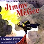 The Curious Adventures of Jimmy McGee | Eleanor Estes