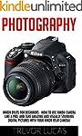 Photography: Nikon DSLRs For Beginner...