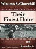 Their Finest Hour: The Second World War, Volume 2 (Winston Churchill World War II Collection)