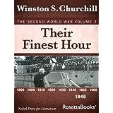 Their Finest Hour: The Second World War, Volume 2 (Winston Churchill World War II Collection) ~ Winston Churchill