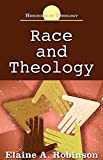 Race and Theology (Horizons in Theology)