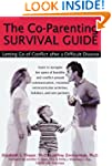 The Co-Parenting Survival Guide: Lett...