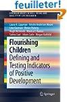 Flourishing Children: Defining and Te...