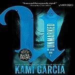 Unmarked | Kami Garcia