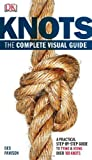 Download Knots: The Complete Visual Guide