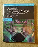 img - for Assembly Language Magic: Programming for the 8088-80386 (Assembly Language Programming Series) book / textbook / text book
