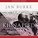 Kidnapped: An Irene Kelly Novel (       UNABRIDGED) by Jan Burke Narrated by Eliza Foss