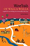 img - for WineTrails of Walla Walla book / textbook / text book