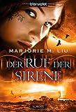 Der Ruf der Sirene: Roman