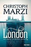 Christoph Marzi: London
