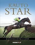 Kauto Star: A Steeplechasing Legend
