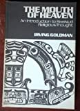 img - for The Mouth of Heaven: Introduction to Kwakiutl Religious Thought book / textbook / text book