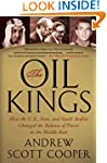 The Oil Kings: How the U.S., Iran, an...