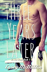 Three Years Later (In Too Deep Book 1)