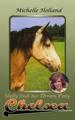 Chelsea: Shelly Finds Her Dream Pony PDF