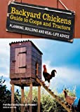 img - for Backyard Chickens' Guide to Coops and Tractors: Planning, Building, and Real-Life Advice book / textbook / text book
