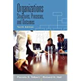 Organizations: Structures, Processes and Outcomes (10th Edition)by Pamela S Tolbert