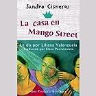 La Casa en Mango Street [The House on Mango Street] (       UNABRIDGED) by Sandra Cisneros Narrated by Liliana Valenzuela