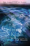 img - for The Summer King (The Chronicles of Faerie) book / textbook / text book
