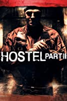 Hostel Part II Unrated