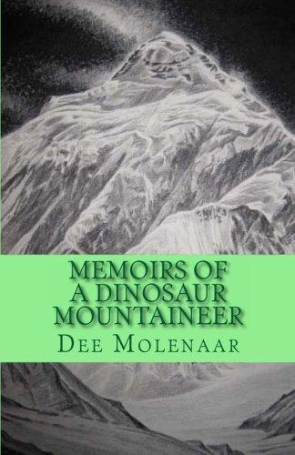 Memoirs of a Dinosaur Mountaineer