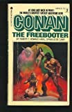 Conan the Freebooter (Conan #3) (0441118631) by Robert Howard
