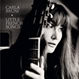 Little French Songs by Carla Bruni (2013) Audio CD