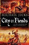 Michael Jecks City of Fiends (Knights Templar)