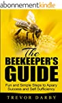 The Beekeeper's Guide: Fun and Simple...
