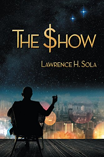 The Show by Lawrence Sola