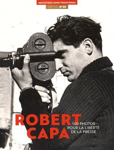 100 PHOTOS ROBERT CAPA LIBERTE