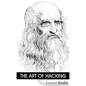 The Art of Hacking (English Edition)