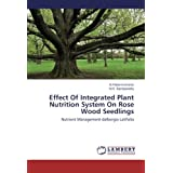 Effect Of Integrated Plant Nutrition System On Rose Wood Seedlings: Nutrient Management-dalbergia Latifolia