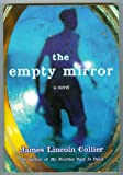 The Empty Mirror (0439779375) by Collier, James Lincoln