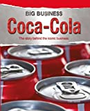 Cath Senker Big Business: Coca Cola
