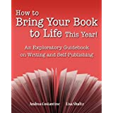 How To Bring Your Book To Life This Year: An Exploratory Guidebook On Writing and Self-Publishing ~ Andrea Costantine