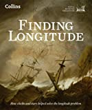 Finding Longitude: How ships, clocks and stars helped solve the longitude problem (National Maritime Museum)